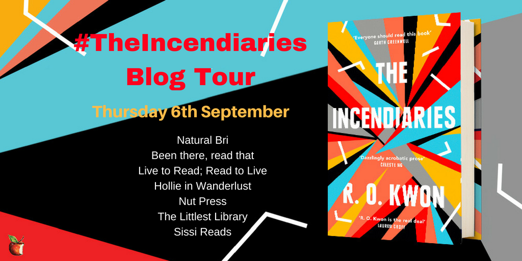 The Incendiaries Blog Tour - September 6th 2018