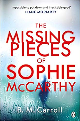The Missing Pieces of Sophie McCarthy by B.M. Carroll | Book Review
