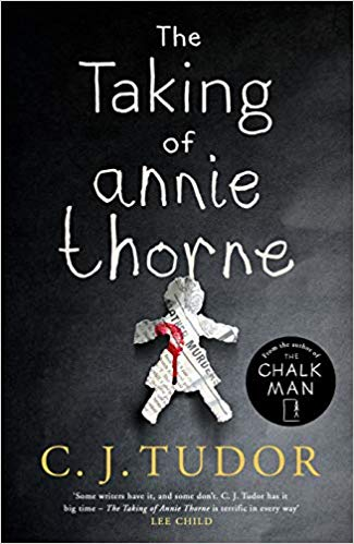 Blog Tour: The Taking of Annie Thorne by C. J. Tudor