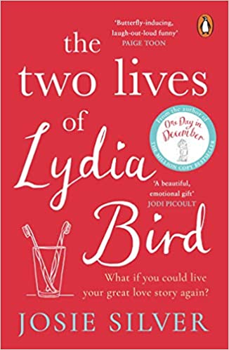 The Two Lives of Lydia Bird by Josie Silver | Book Review